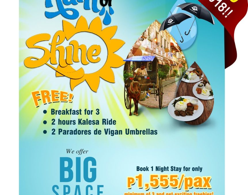 GREAT NEWS!!! Our Rain or Shine promo is extended until September 30, 2018. Book now and get lots of freebies!
